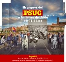 """Exposició """"Els papers del PSUC a les terres de Lleida (2016 - 1936)"""""""