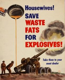"""Donas de casa! Guardem gordura para explosivos!"""