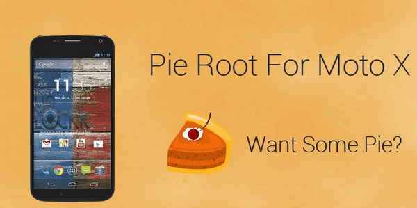 Root-Moto-X-Pie-Root