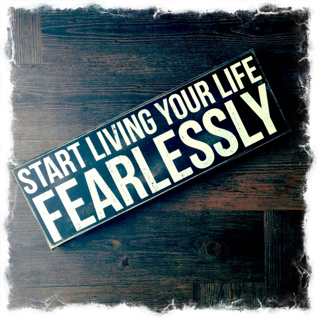 fearlessly