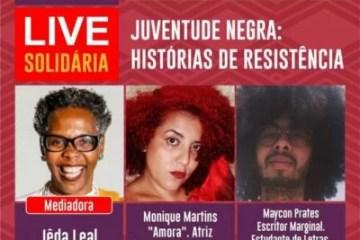 Live Solidária - Juventude Negra: Histórias de Resistência