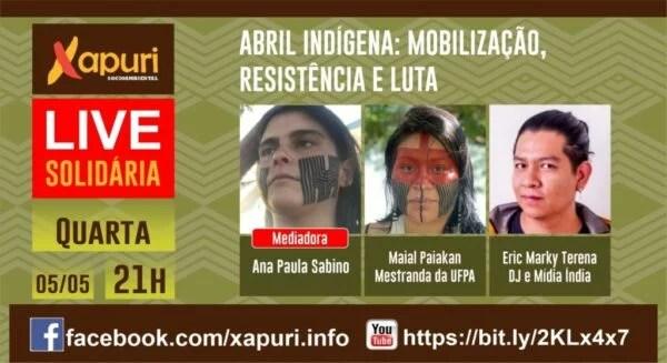 LIVE SOLIDÁRIA – ABRIL INDÍGENA: MOBILIZAÇÃO, RESISTÊNCIA E LUTA