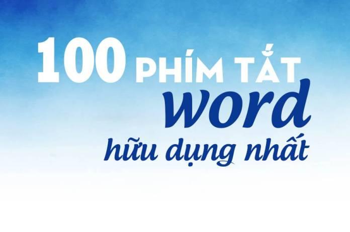 100 phím tắt thông dụng trong word