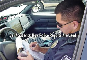 how police reports are used car accident