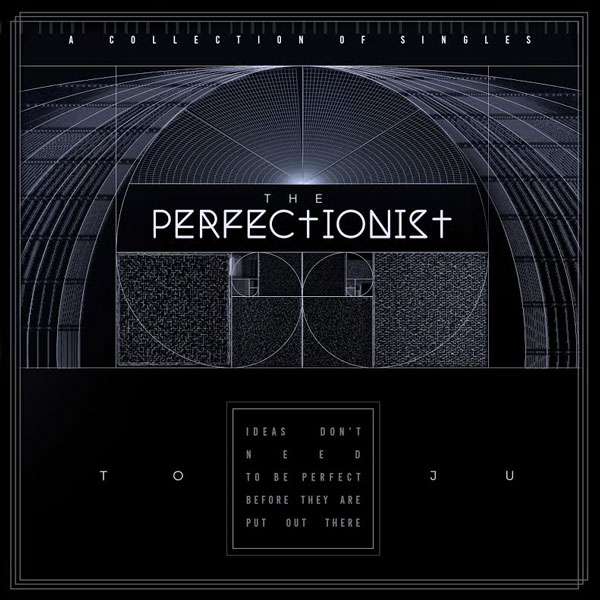 TOJU-The-Perfectionist-EP