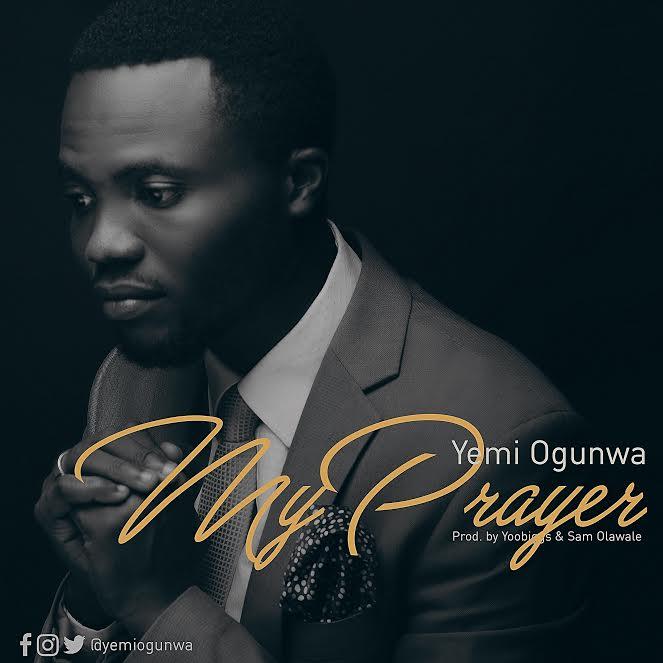 yemi-ogunwa-my-prayer