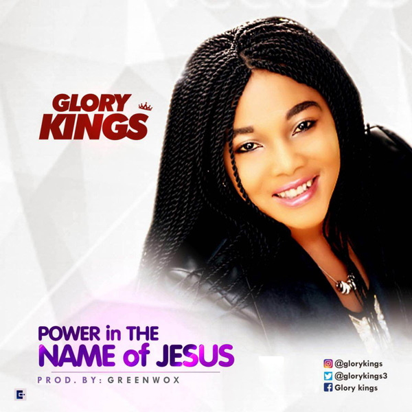glory-kings-power-in-the-name-of-jesus