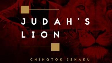 Photo of AUDIO: Pst. Chingtok Ishaku – Judah's Lion (Ft Nathaniel Bassey) | @ChingtokPastor