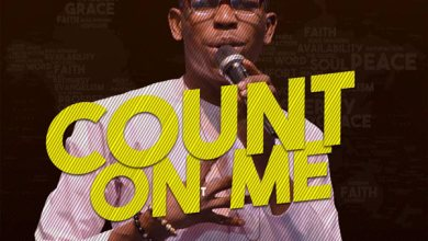 Photo of AUDIO: Moses Bliss – Count On Me | @itz_Mosesbliss