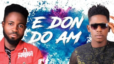 Photo of Blizzy (ft) Moses Bliss – E Don Do Am