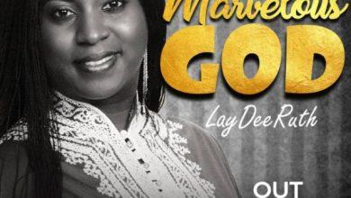 Photo of Laydee Ruth – Marverlous God       @LaydeeRuth