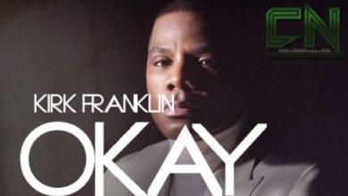Photo of VIDEO: Kirk Franklin – OK