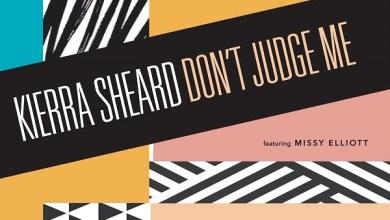 """Photo of Kierra Sheard – """"Don't Judge Me"""" (ft) Missy Elliott     @kierrasheard"""