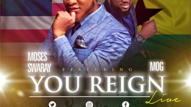 Photo of Moses Swaray – You Reign (featuring MOG) | mosesswaray_