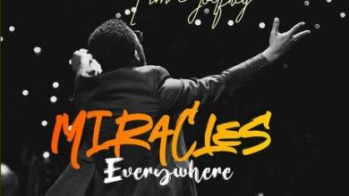 Photo of Miracles Everywhere – Tim Godfrey
