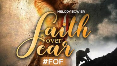 Photo of Melody Bowier – Faith Over Fear | @IamMelDestined