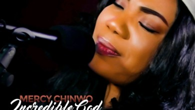 Photo of Mercy Chinwo – Incredible God [LIVE] | mp3 download