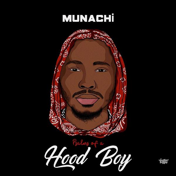 Munachi - Psalms Of A Hood Boy