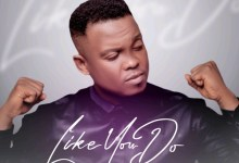 Photo of Paul Idiong  Releases Massive New Song 'Like You Do'