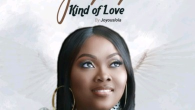 Photo of Joyouslola – Jesus Kind Of Love | @Joyouslola