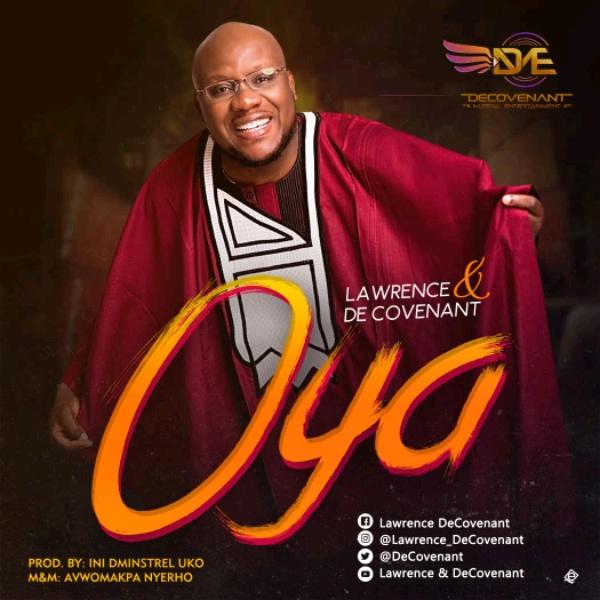 Lawrence & DeCovenant - Oya