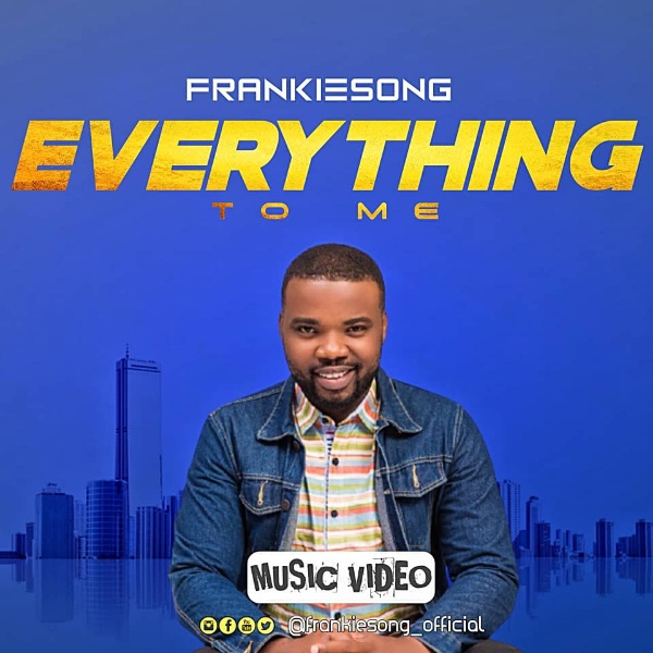 Frankiesong - Everything To Me