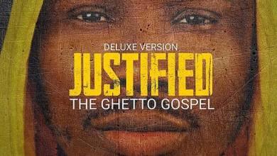 "Photo of Munachi Drops Deluxe Album – ""Justified (The Ghetto Gospel)"""