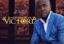 "Photo of US Based Artiste Dr Tj Drops ""Sounds of Victory"" Album on Digital Stores"