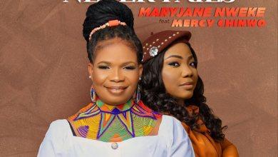 Photo of MaryJane Nweke – Jesus Never Fails [Ft. Mercy Chinwo] | @maryjanenweke29