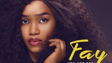 """Photo of Fay Releases Brand New Worship Single """"You Are God"""""""