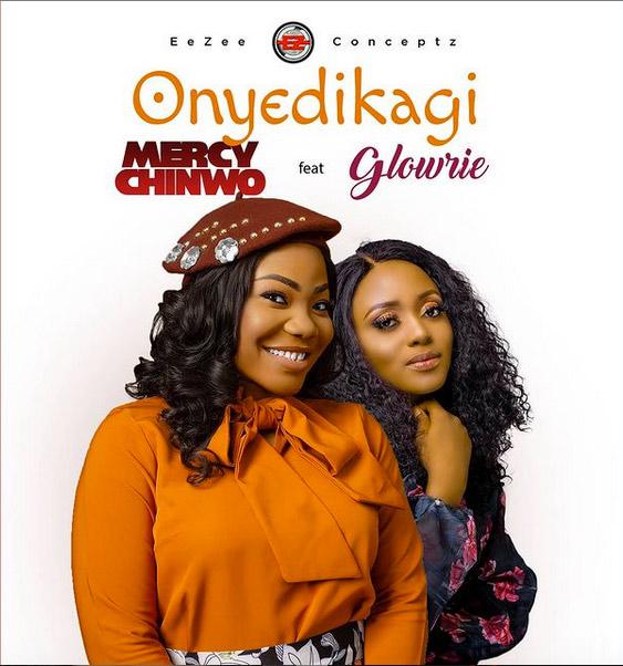 Mercy Chinwo - Onyedikagi (ft. Glowrie)