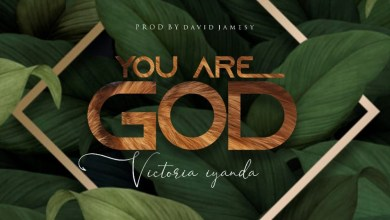 Photo of Victoria Iyanda – You Are God | @ victoriaiyanda