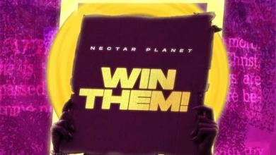 Photo of Nectar Planet – Win Them [feat. Ayo King, Photizo, Favblings & Preach] | @theayoking