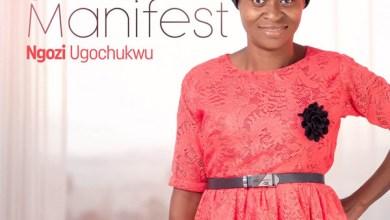 """Photo of Ngozi Ugochukwu Drops Her Debut Single, """"Jesus Manifest"""""""