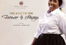 Photo of Miracle Victor – Forever and Always | Mp3 Download