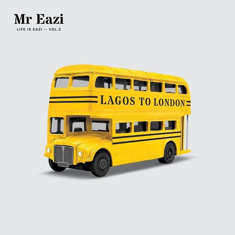 Life is Eazi Vol. 2 – Lagos To London album