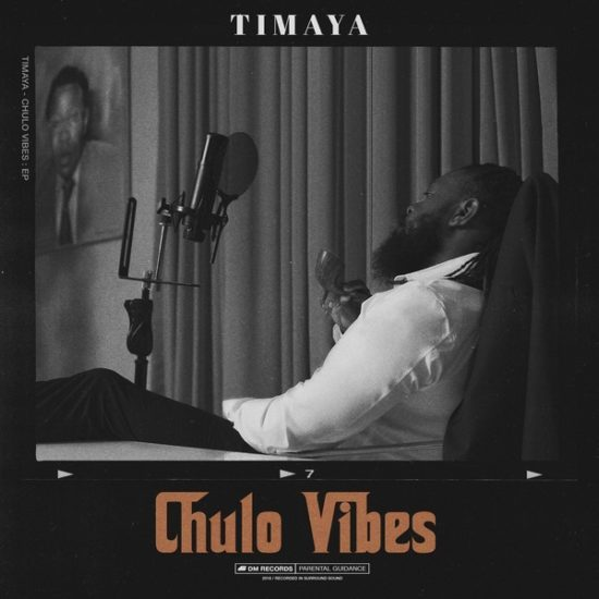 Timaya Chulo Vibes Full EP Album