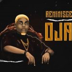 Reminisce Oja Mp3 Download