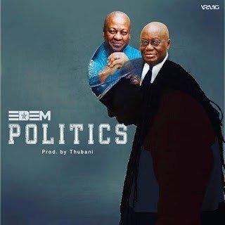 Edem – Politics Mp3 Download