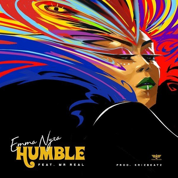 Emma Nyra ft. Mr. Real – Humble Mp3 Download