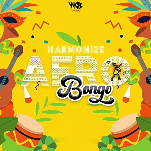Harmonize – Show Me What You Got Ft. Yemi Alade Afro Bongo EP