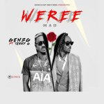 Gen2G Ft Terry G Weree Mad Mp3 Download