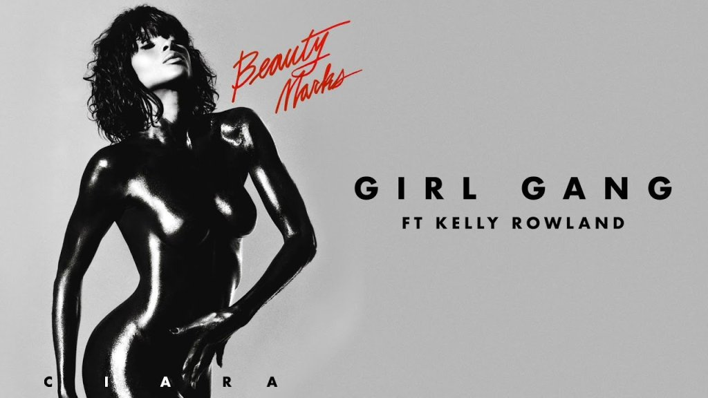 Ciara Girl Gang ft Kelly Rowland Mp3 Download