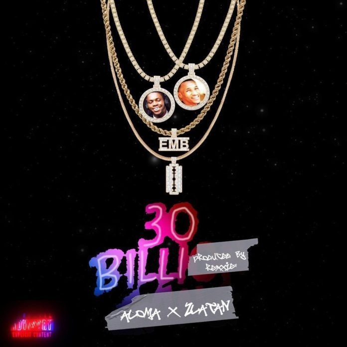 30 Billi by Aloma & Zlatan Mp3 Download