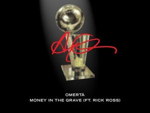 Drake – Money In The Grave ft. Rick Ross
