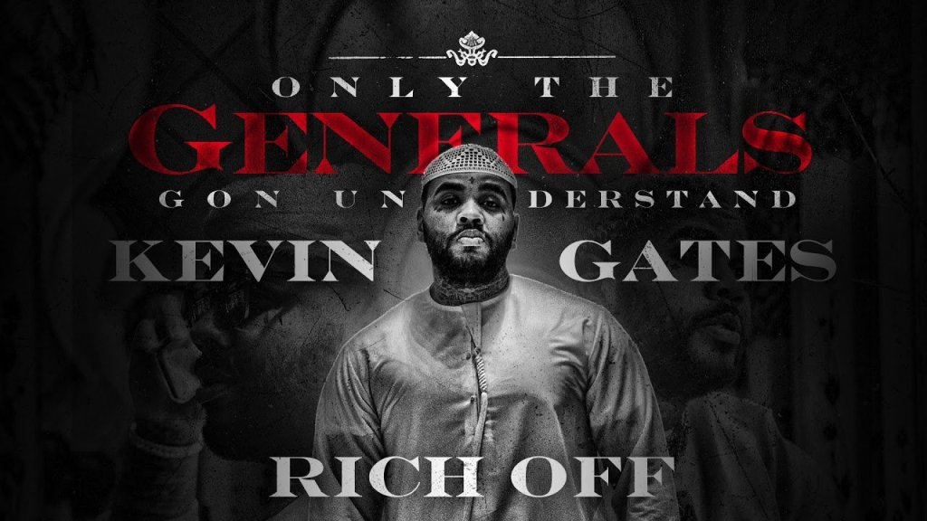 Kevin Gates – Rich Off