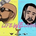Sean Paul Life We Living ft Squash Mp3 Download
