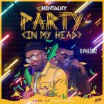 Party In My Head by DJ Kentalky & D