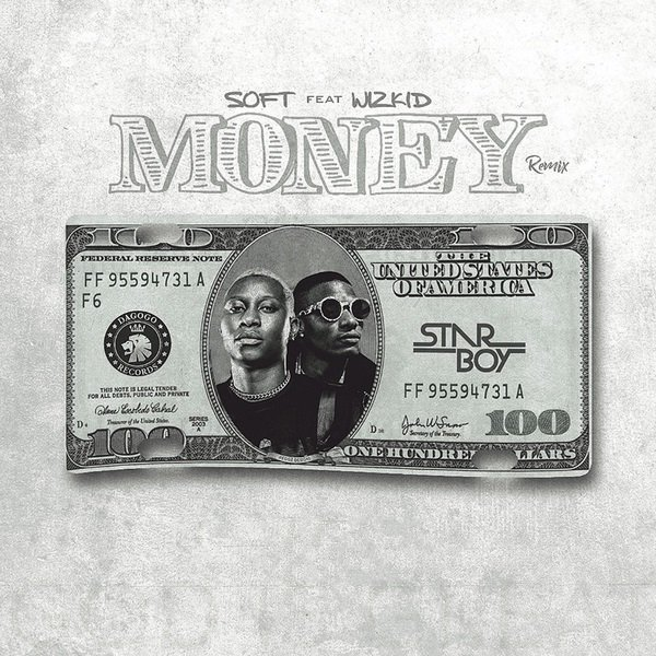 Money Remix by Soft & Wizkid