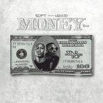Money Remix by Soft & Wizkid
